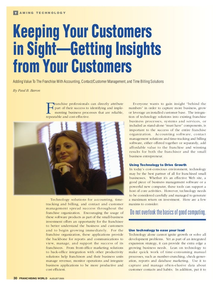 T   AMING TECHNOLOGYKeeping Your Customersin Sight—Getting Insightsfrom Your CustomersAdding Value To The Franchise With A...