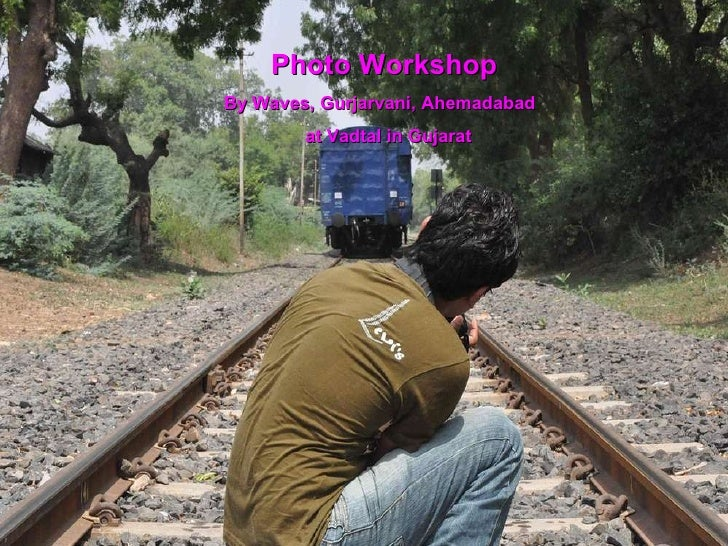 Photo Workshop By Waves, Gurjarvani, Ahemadabad at Vadtal in Gujarat