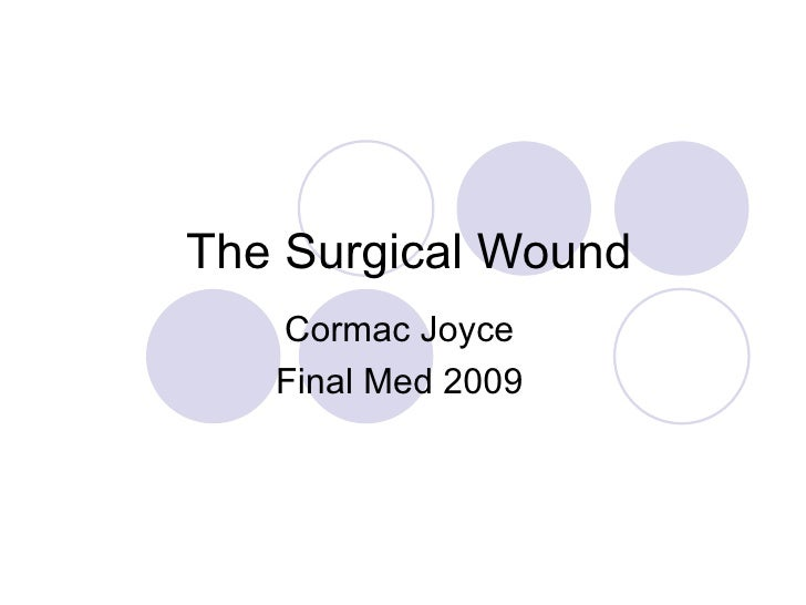 The Surgical Wound Cormac Joyce Final Med 2009