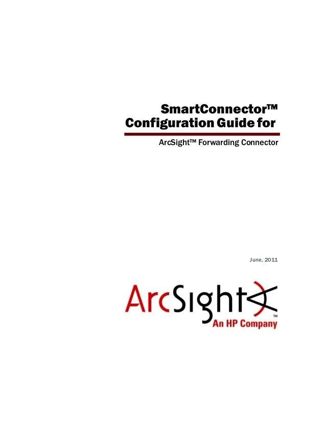 ArcSight Forwarding Connector Configuration Guide