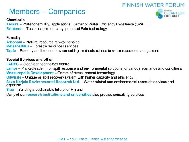 FWF – Your Link to Finnish Water Knowledge Chemicals Kemira – Water chemistry, applications, Center of Water Efficiency Ex...
