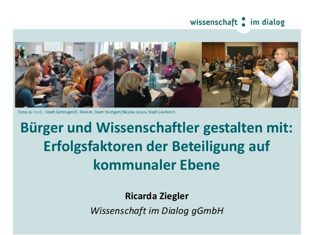 Fotos (v.l.n.r). : Stadt Göttingen/C. Malsch, Stadt Stuttgart/Nicolas Leyva, Stadt Leutkirch  Bürger und Wissenschaftler g...