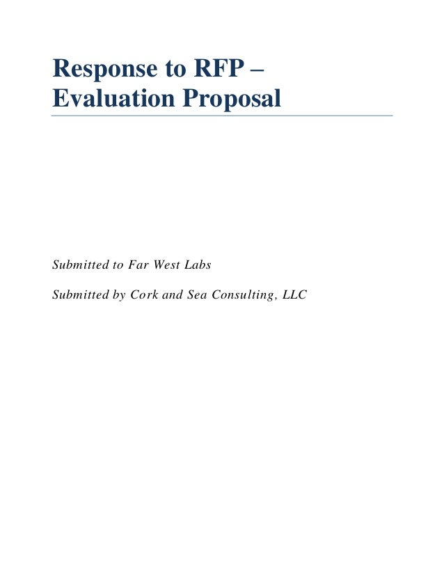 Response to RFP –Evaluation ProposalSubmitted to Far West LabsSubmitted by Cork and Sea Consulting, LLC