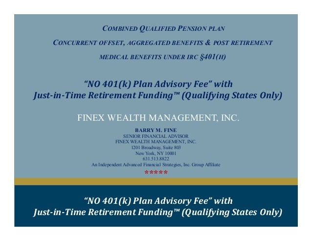 COMBINED QUALIFIED PENSION PLANCONCURRENT OFFSET, AGGREGATED BENEFITS & POST RETIREMENTMEDICAL BENEFITS UNDER IRC §401(H)F...