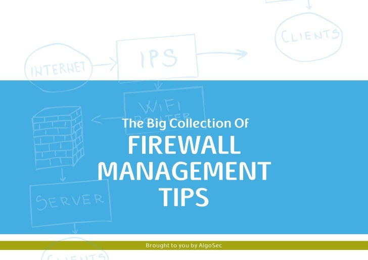 The Big Collection of Firewall Management Tips