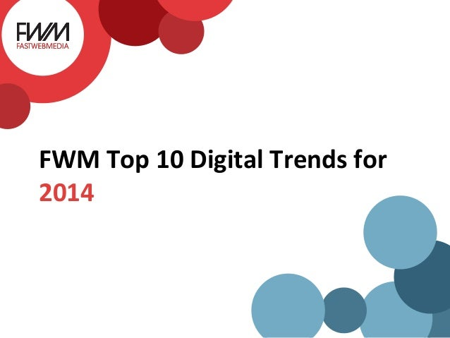 FWM Top 10 Digital Trends for 2014