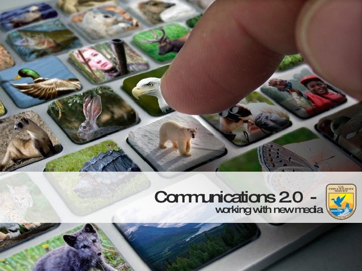 Communications 2.0  -  working with new media