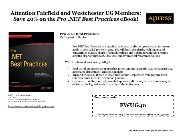 Attention Fairfield and Westchester UG Members:   Save 40% on the Pro .NET Best Practices eBook!                          ...