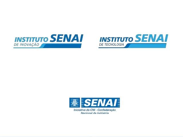 Mais Apresentação SENAI Institutos 2014