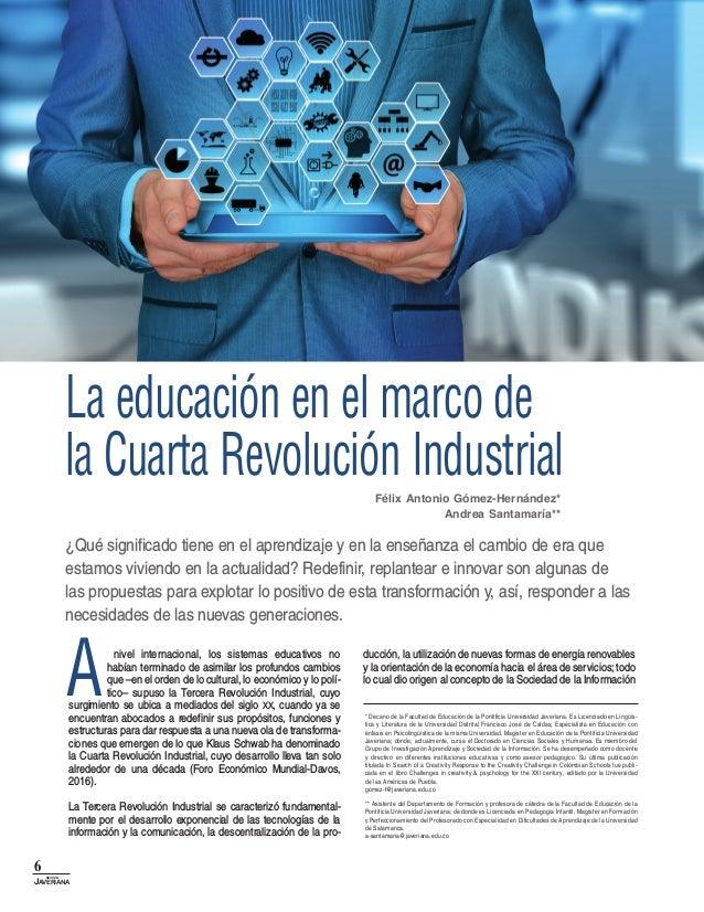 6 revista Javeriana nivel internacional, los sistemas educativos no habían terminado de asimilar los profundos cambios que...