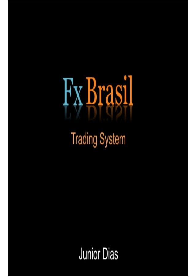 @copyright 2013, www.fxbrasiltrading.com todos os direitos reservados, questões: fxbrasiltrading@gmail.com