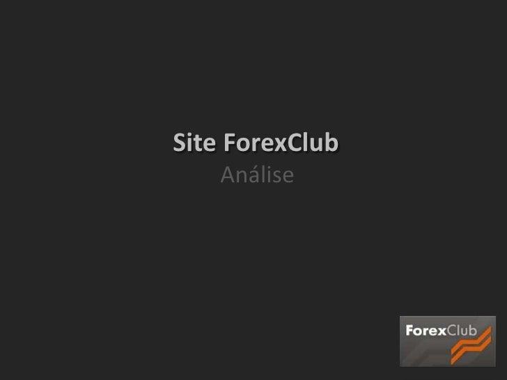 Site ForexClub<br />           Análise<br />