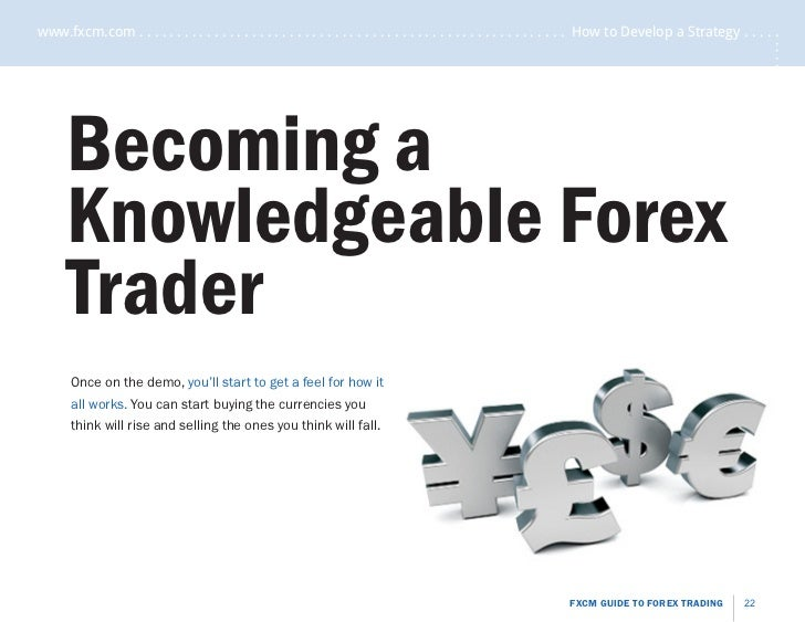 Fxcm new to forex trading guide