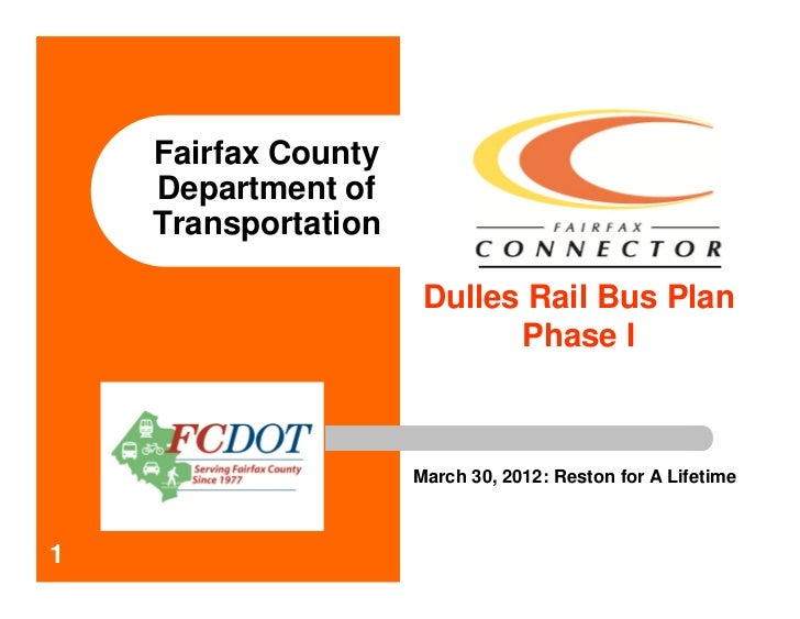 Fairfax County    Department of    Transportation                      Dulles Rail Bus Plan                            Pha...