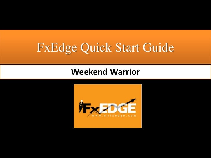 FxEdge Quick Start Guide<br />Weekend Warrior<br />