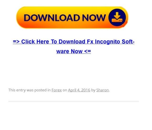 Fx incognito review - scam or legit?