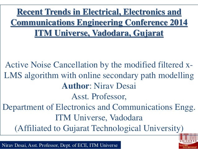 Recent Trends in Electrical, Electronics and Communications Engineering Conference 2014 ITM Universe, Vadodara, Gujarat  A...