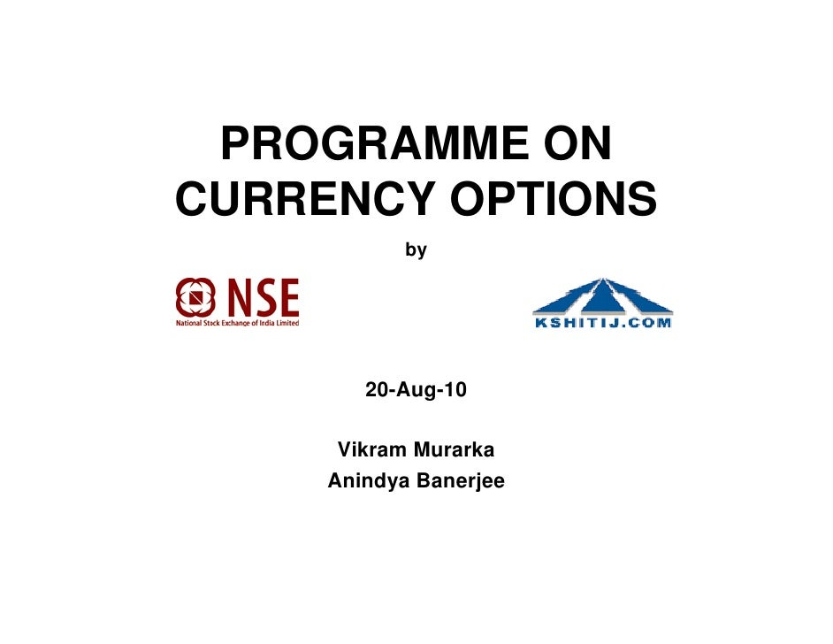 OPTIONS ON EXCHANGE TRADED FOREX