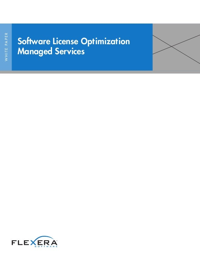 WHITEPAPER Software License Optimization Managed Services