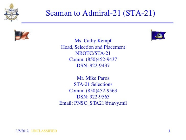Seaman to Admiral-21 (STA-21)                              Ms. Cathy Kempf                        Head, Selection and Plac...