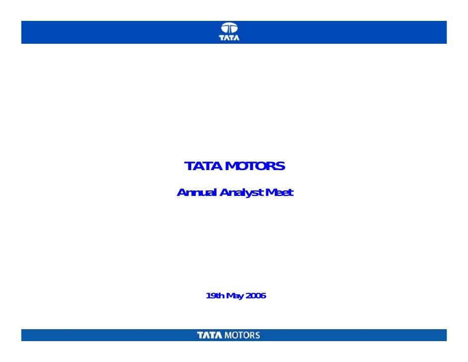 TATA MOTORS Annual Analyst Meet         19th May 2006