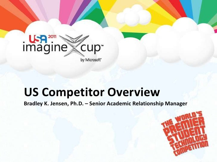US Competitor OverviewBradley K. Jensen, Ph.D. – Senior Academic Relationship Manager<br />