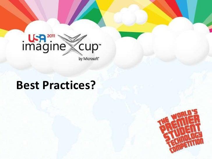 Best Practices?<br />