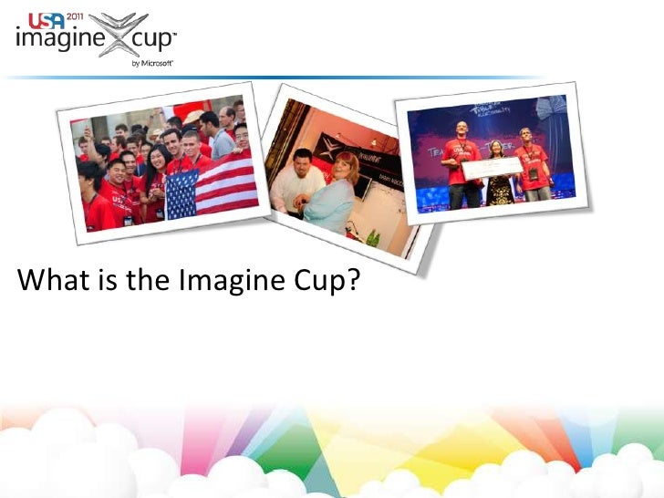 What is the Imagine Cup?<br />