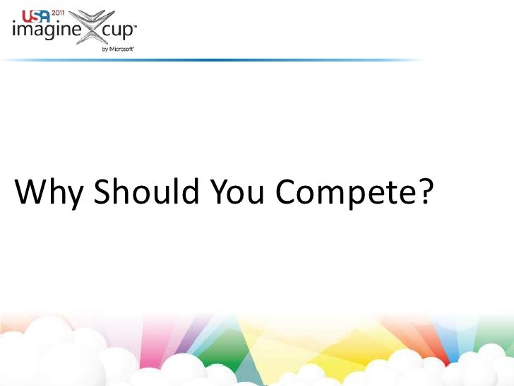 Why Should You Compete?<br />