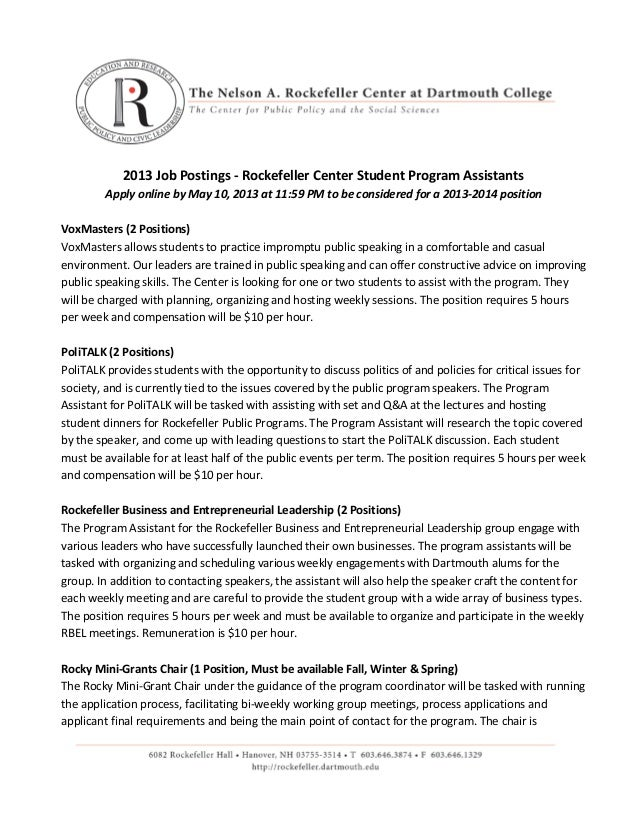 2013 Job Postings - Rockefeller Center Student Program AssistantsApply online by May 10, 2013 at 11:59 PM to be considered...