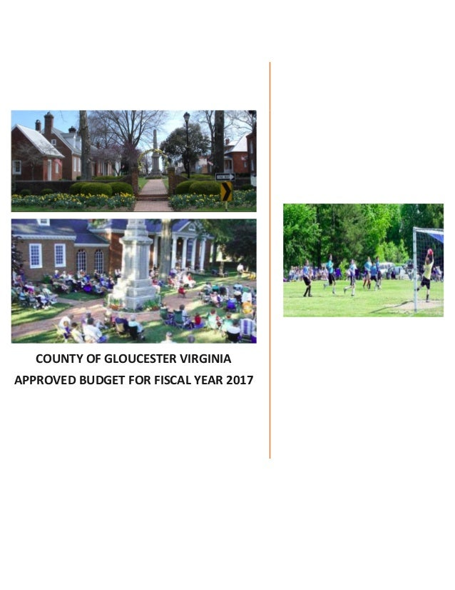 COUNTY OF GLOUCESTER VIRGINIA APPROVED BUDGET FOR FISCAL YEAR 2017