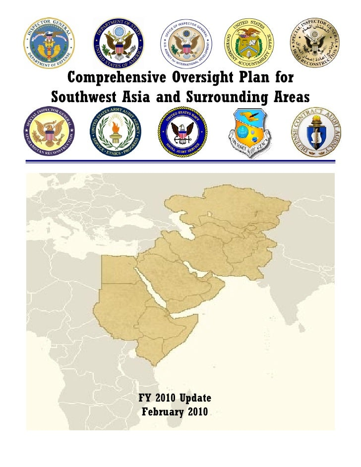 Comprehensive Oversight Plan for Southwest Asia and Surrounding Areas                 FY 2010 Update              February...