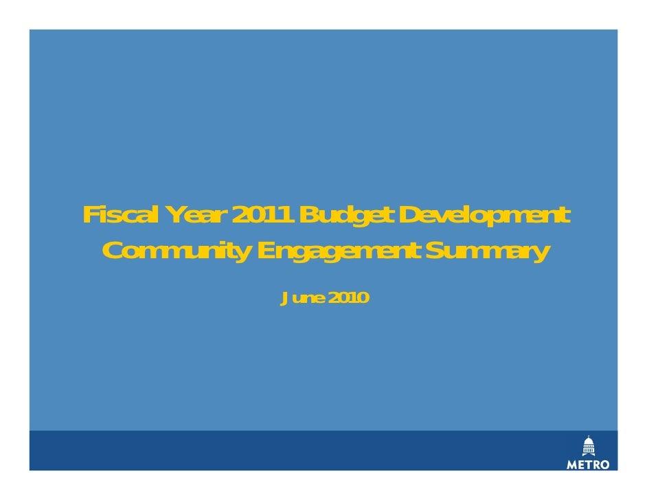 Fiscal Year 2011 Budget Development  Community Engagement Summary               June 2010