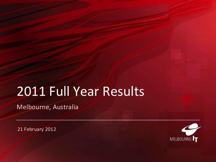 2011 Full Year ResultsMelbourne, Australia21 February 2012