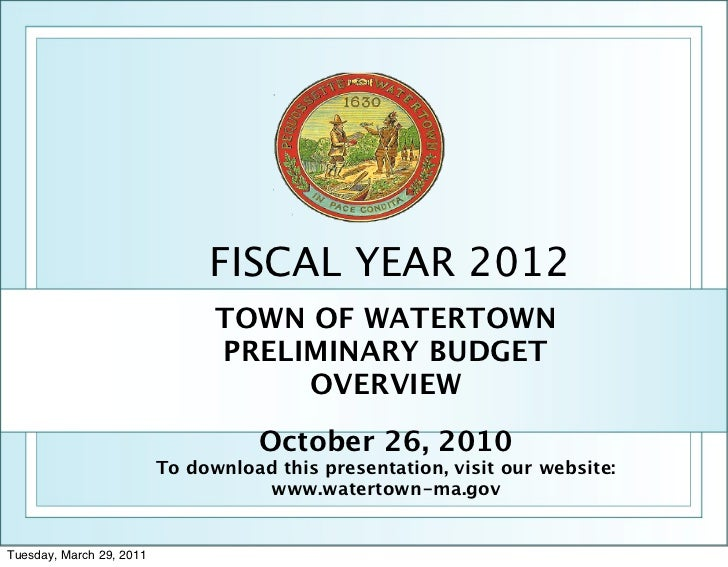 FISCAL YEAR 2012                                TOWN OF WATERTOWN                                PRELIMINARY BUDGET       ...