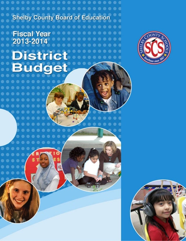 SHELBY COUNTY SCHOOLSPROPOSED BUDGETFISCAL YEAR 2013-14MAY 12, 2013PREPARED BYDEPARTMENT OF FINANCEwww.scsk12.org160 South...