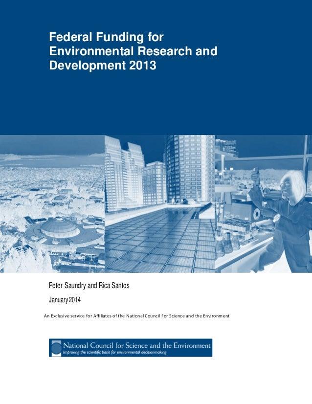 FederalFundingforEnvironmentalResearchandDevelopment2012 Federal Funding for Environmental Research and Development 2013 P...
