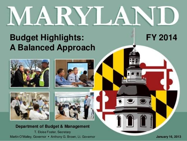 Budget Highlights:                                           FY 2014A Balanced Approach                                   ...