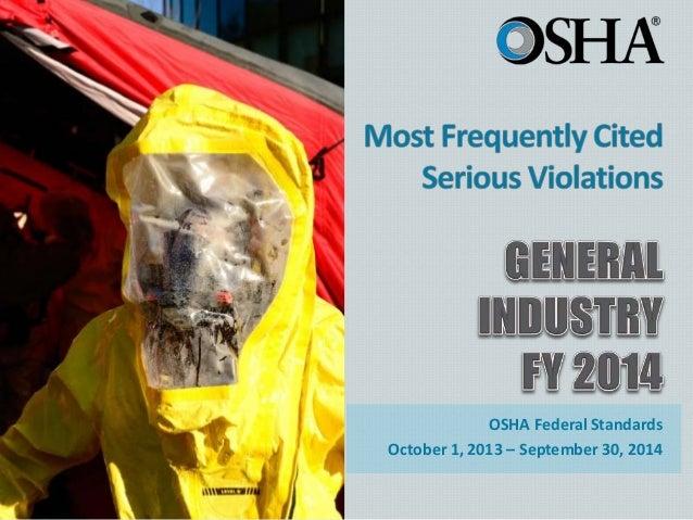 OSHA Federal Standards October 1, 2013 – September 30, 2014