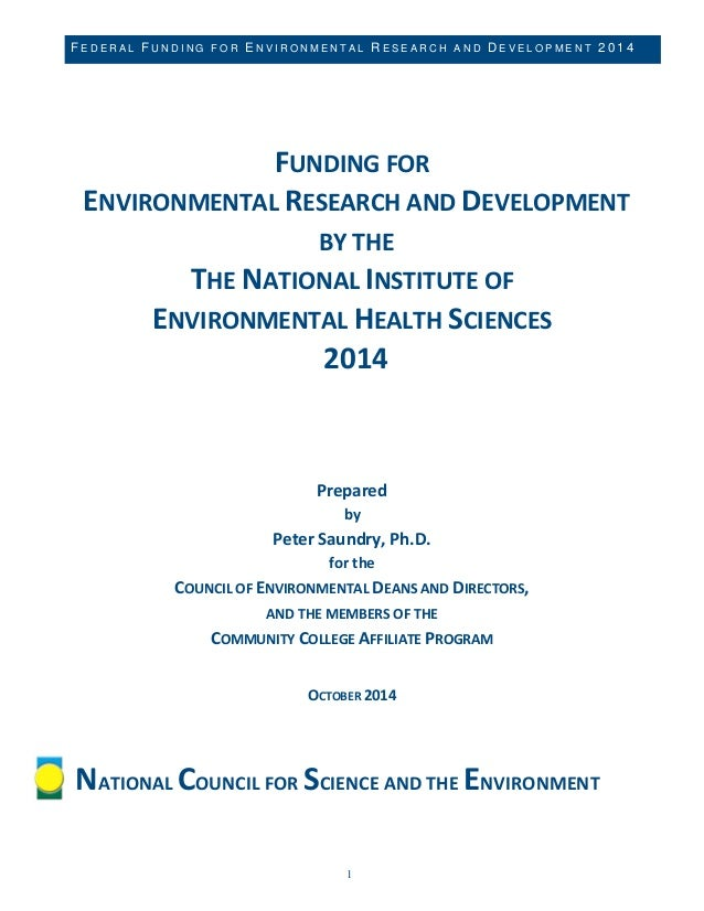 NATIONAL INSTITUTE OF ENVIRONMENTAL HEALTH SCIENCES 2014 FEDERAL FUNDING FOR RESEARCH AND DEVELOPMENT 1