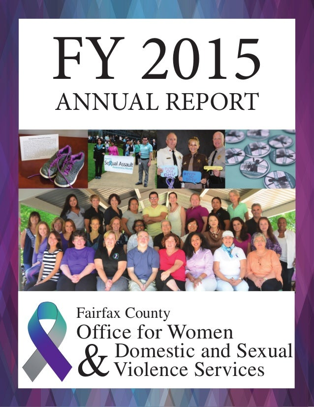 FY 2015ANNUAL REPORT Fairfax County Office for Women &Domestic and Sexual Violence Services