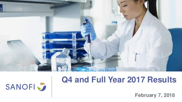 Q4 and Full Year 2017 Results February 7, 2018