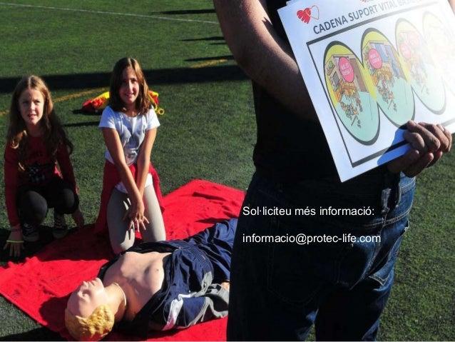 Sol·liciteu més informació:  informacio@protec-life.com