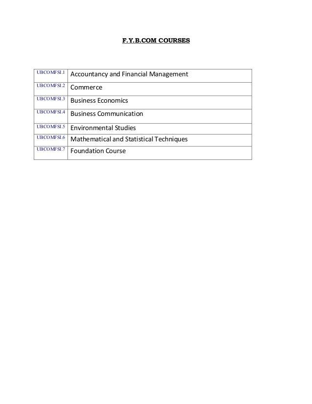 F.Y.B.COM COURSESUBCOMFSI.1   AccountancyandFinancialManagementUBCOMFSI.2   CommerceUBCOMFSI.3   BusinessEconomics...
