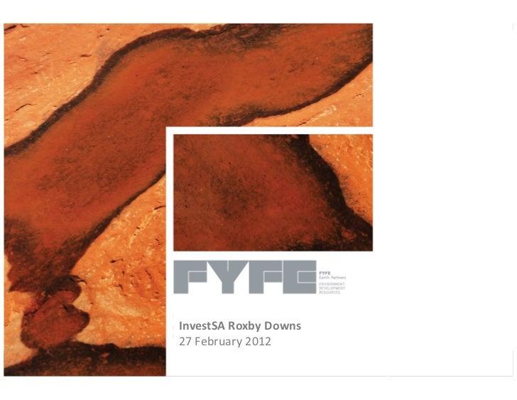 InvestSA Roxby Downs27 February 2012