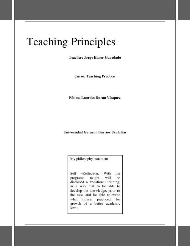 Teaching Principles Teacher: Jorge Elmer Guardado  Curse: Teaching Practice  Fátima Lourdes Duran Vásquez  Universidad Ger...