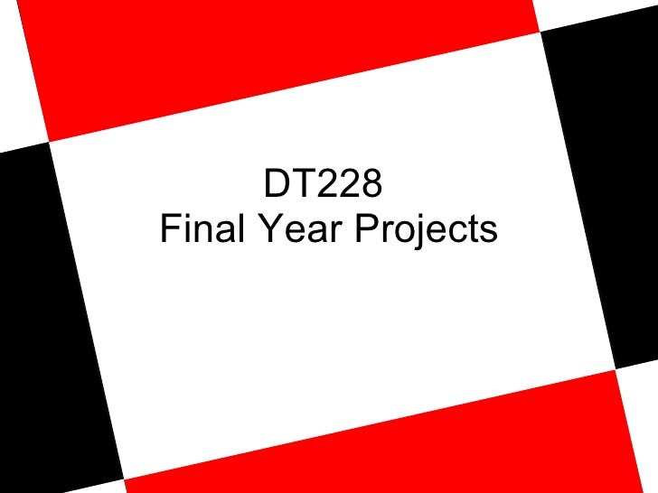 DT228  Final Year Projects