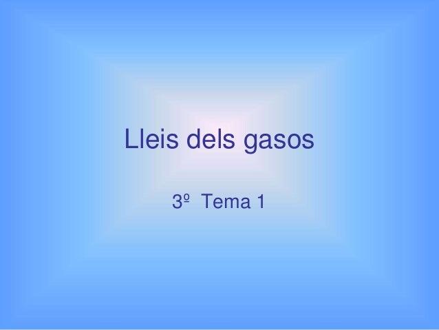 Lleis dels gasos 3º Tema 1