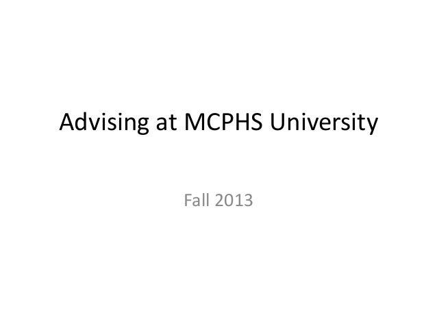 Advising at MCPHS University Fall 2013