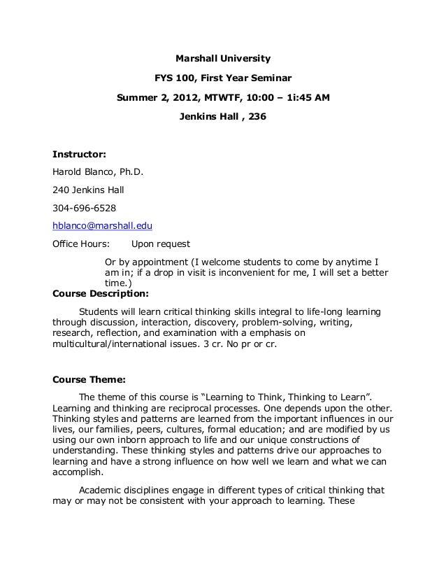 Marshall University FYS 100, First Year Seminar Summer 2, 2012, MTWTF, 10:00 – 1i:45 AM Jenkins Hall , 236 Instructor: Har...